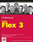 Professional Adobe Flex 3, Rich Tretola and Balderson, 0470223642