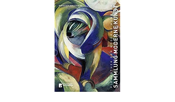 Entzuckend Pinakothek Der Moderne München: Sammlung Moderne Kunst (German Edition):  Bernhard Maaz: 9783422074057: Amazon.com: Books