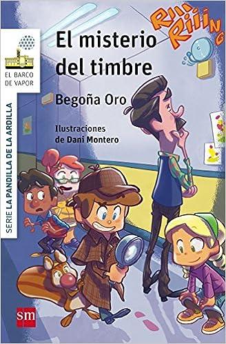 El misterio del timbre (Barco de Vapor Blanca): Amazon.es: Begoña Oro Pradera, Dani Montero : Libros