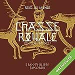 Chasse royale - Première partie (Les rois du monde 2.1)   Jean-Philippe Jaworski