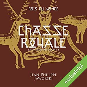Chasse royale - Première partie (Les rois du monde 2) Audiobook