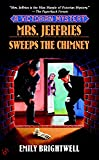 Mrs. Jeffries Sweeps the Chimney (A Victorian Mystery)