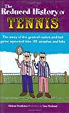 The Reduced History of Tennis