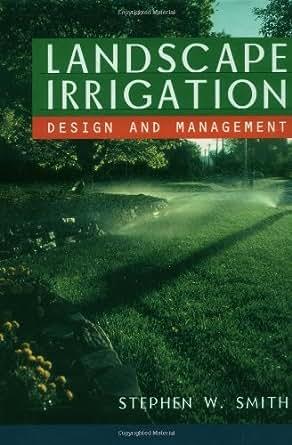 Landscape Irrigation: Design and Management - Kindle