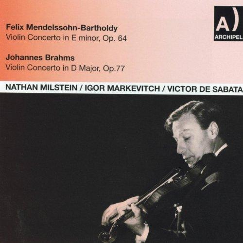 Felix Mendelssohn, Bartholdy: Violin Concerto In E minor, Op. 64 - Johannes Brahms: Violin Concerto In D Major, Op. 77 - Felix Mendelssohn Violin Concerto