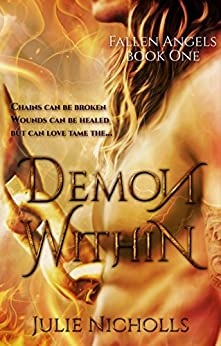 Demon Within: A Fallen Angel Fantasy Romance (Fallen Angels Series Book 1) by [Nicholls, Julie]