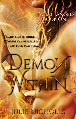 Demon Within: (A story of Angels & Fallen-Angels) (Fallen Angels Series Book 1)