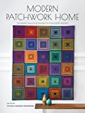 quilting and patchwork books - Modern Patchwork Home: Dynamic Quilts and Projects for Every Room