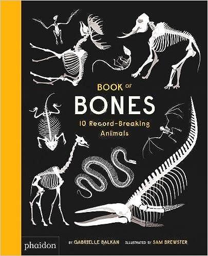 10 Record-Breaking Animals Book of Bones