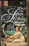 img - for When the Spirit Is Willing (Harlequin Superromance No. 575) book / textbook / text book