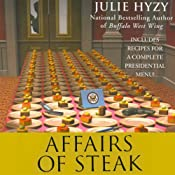 Affairs of Steak: A White House Chef Mystery | Julie Hyzy