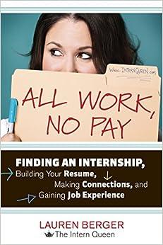 All Work, No Pay: Finding an Internship