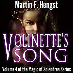 Volinette's Song: A Magic of Solendrea Novel