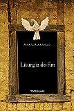 Liturgia do Fim - 8584190430