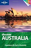 img - for Lonely Planet Discover Australia (Full Color Country Travel Guide) by Lindsay Brown (2010-04-01) book / textbook / text book