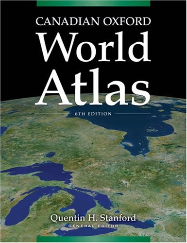 Canadian oxford world atlas: quentin stanford: 9780195429299.