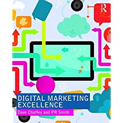 Digital Marketing Excellence: Planning, Optimizing and Integrating Online Marketing