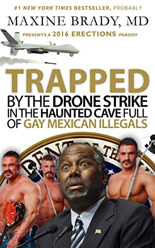 TRAPPED by the DRONE STRIKE in the HAUNTED CAVE full of GAY MEXICAN ILLEGALS (2016 Erections)