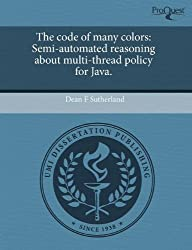 The Code of Many Colors: Semi-Automated Reasoning about Multi-Thread Policy for Java