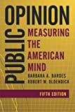 img - for Public Opinion: Measuring the American Mind book / textbook / text book