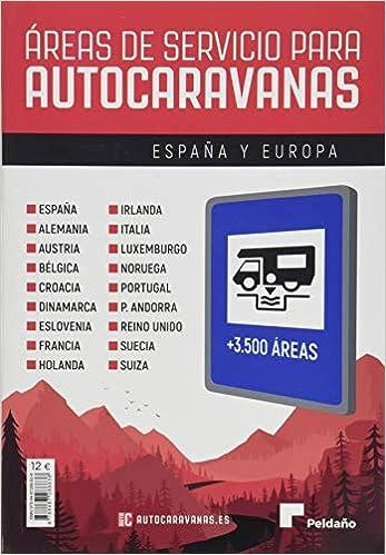 Áreas de servicio para autocaravanas 2020-21 España y Europa ...