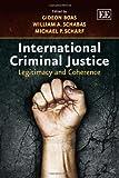 International Criminal Justice, Gideon Boas and William Schabas, 1781005591