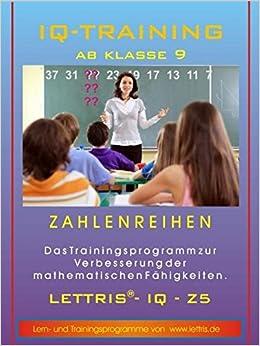 IQ-Training Mathematik ab Klasse 9: Arbeitsblätter Zahlenreihen ...