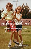 Mikey and Me: Life with My Exceptional Sister