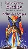 La Romance de Ténébreuse : Reine des Orages  par Zimmer Bradley