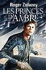 Les princes d'Ambre, cycle 2 par Zelazny