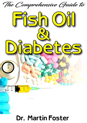 The Comprehensive Guide To Fish Oil &