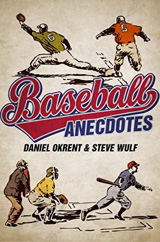 Baseball Anecdotes por Daniel Okrent,Steve Wulf