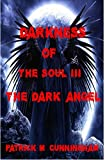 Darkness of the Soul III The Dark Angel