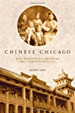 Chinese Chicago, Huping Ling, 0804775591