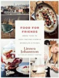 Best Home Comforts Books For College Students - Food For Friends: More Than 75 Easy Recipes Review