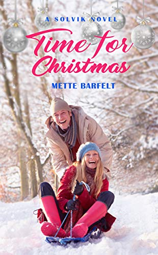 Time for Christmas (The Solvik Series Book 7) (Time For Christmas A)