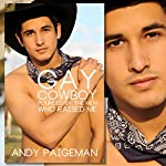 Gay Cowboy: Pounded by the Men Who Raised Me | Andy Paigeman