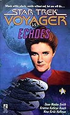 Echoes (Star Trek: Voyager Book 15)