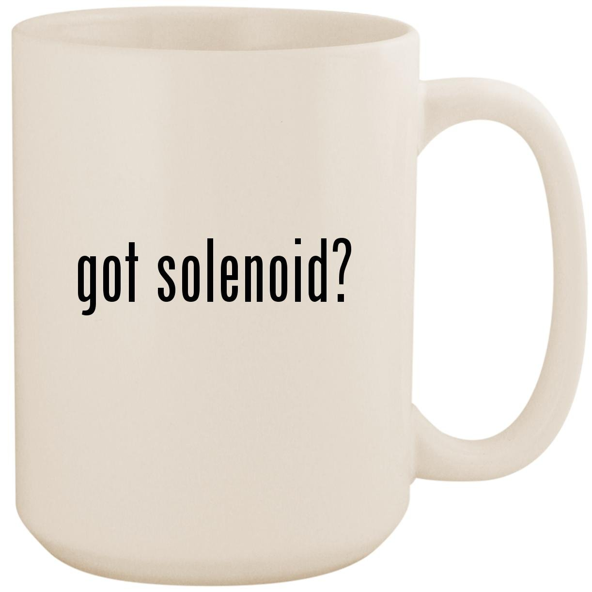 got solenoid? - White 15oz Ceramic Coffee Mug Cup
