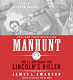 Manhunt CD: The 12-Day Chase for Lincoln's Killer