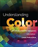 Understanding Color: An Introduction for Designers, Fifth Edition