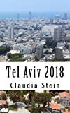 Tel Aviv 2018: The Travel Guide