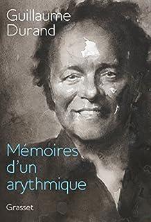 Mémoires d'un arythmique, Durand, Guillaume
