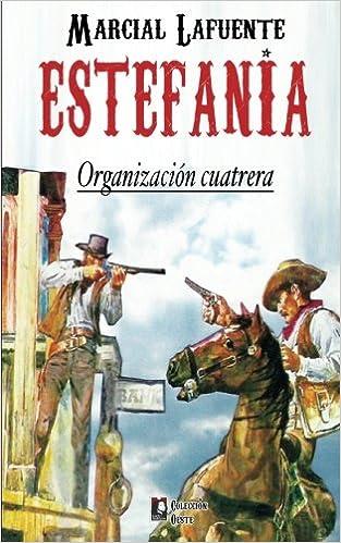 Organizacion cuatrera: Volume 5 (Coleccion Oeste): Amazon.es ...