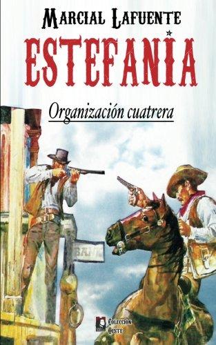 Descargar Libro Organizacion Cuatrera: Volume 5 Marcial Lafuente Estefania