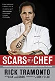 chef john - Scars of a Chef: The Searing Story of a Top Chef Marked Forever by the Grit and Grace of Life in the Kitchen