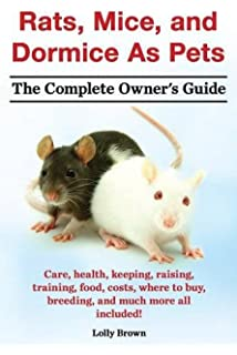 Mice complete pet owners manuals sharon vanderlip 0027011018121 rats mice and dormice as pets care health keeping raising fandeluxe Gallery