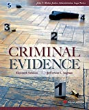 Criminal Evidence, Eleventh Edition