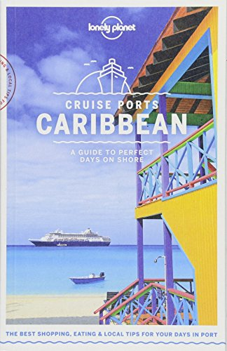 Lonely Planet Cruise Ports Caribbean (Travel (Inn Port)