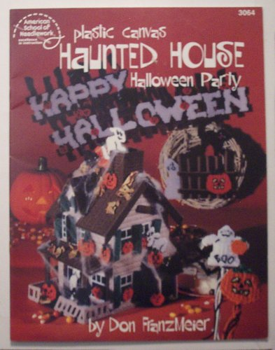 (Haunted House Halloween Party Plastic Canvas (Craft Book))